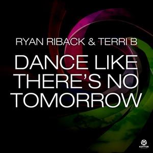 Dance Like There's No Tomorow