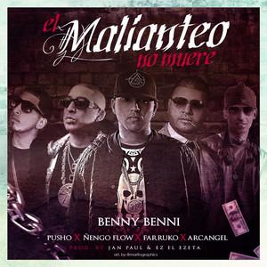 El Malianteo No Muere (feat. Pusho, Ñengo Flow, Farruko & Arcangel)