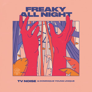 Freaky All Night (Extended Mix)