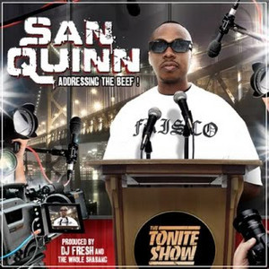 The Tonite Show with San Quinn: Addressing The Beef!