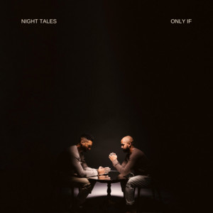Only If by Night Tales