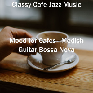 Vibes for Coffee Houses by Classy Cafe Jazz Music