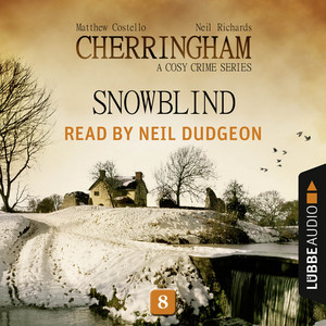Snowblind - Cherringham - A Cosy Crime Series: Mystery Shorts 8 (Unabridged) Audiobook