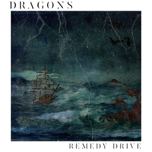 Dragons by Remedy Drive