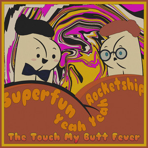 The Touch My Butt Fever
