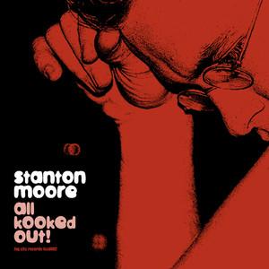 Blues for Ben by Stanton Moore, Charlie Hunter, Skerik