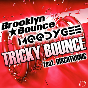 Tricky Bounce (feat. Discotronic)