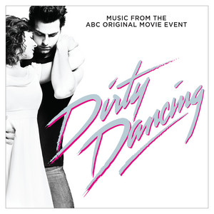 """Hungry Eyes (From """"Dirty Dancing"""" Television Soundtrack)"""