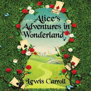 Alice's Adventures in Wonderland - Alice 1 (Unabridged) Audiobook