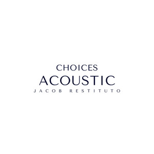 Choices - Acoustic