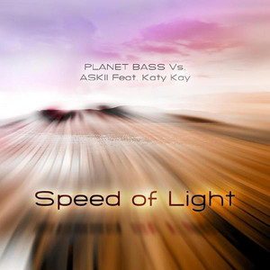 Speed Of Light - Feat. Askii-Extended Mix by Planet Bass, ASKII