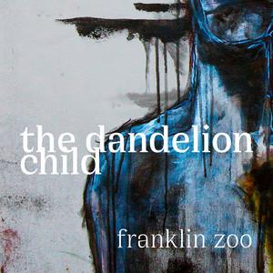 The Dandelion Child