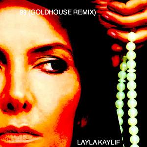 99 (Goldhouse Remix)