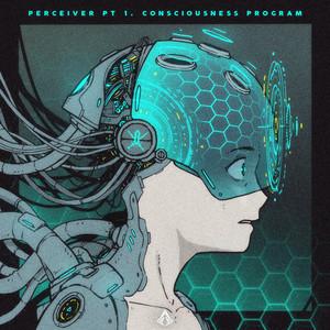 Perceiver Pt. 1 Consciousness Program