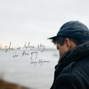 She Is Blue Sky, I'm the Gray - Corey Kilgannon