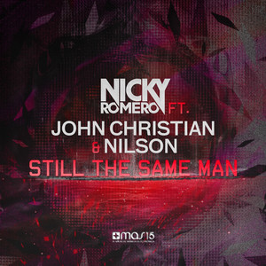 Still the Same Man (feat. John Christian, Nilson)