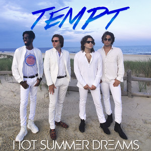 Hot Summer Dreams by TEMPT