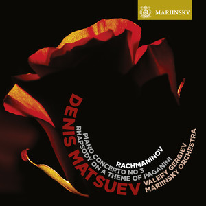 Rhapsody On a Theme of Paganini, Op. 43: V. Variation XVIII by Sergei Rachmaninoff, Valery Gergiev, Mariinsky Orchestra, Denis Matsuev
