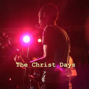 The Christ Days album