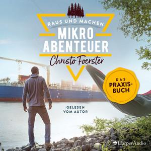 Mikroabenteuer - Das Praxisbuch Audiobook