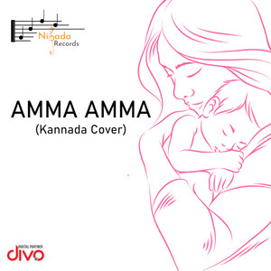 Amma Amma (Kannada Cover)