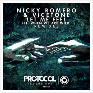 Let Me Feel (Remixes)