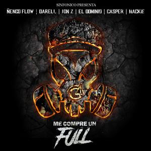 Sinfonico Presenta: Me Compre Un Full (Real G Remix)