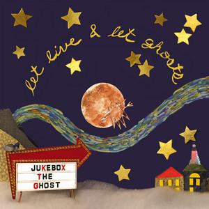 Let Live & Let Ghosts