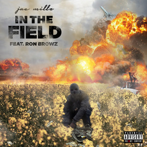 In The Field (feat. Ron Browz)