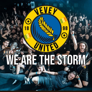 We Are the Storm (Vevey United Anthem)