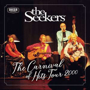 Carnival Of Hits Tour 2000 - The Seekers