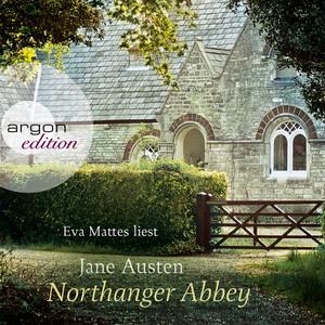 Northanger Abbey (Ungekürzte Fassung) Audiobook