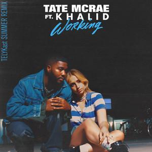 working (feat. Khalid) [TELYKast Summer Remix]