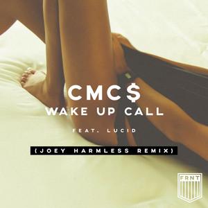 Wake Up Call (Joey Harmless Remix) [feat. Lucid]