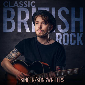 Classic British Rock Singer/Songwriters