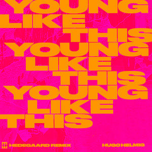 Young Like This (HEDEGAARD Remix)