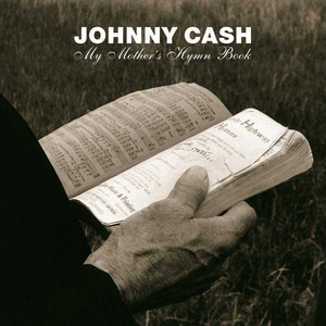 I Shall Not Be Moved by Johnny Cash