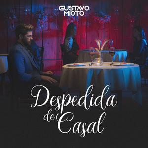 Despedida De Casal by Gustavo Mioto