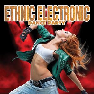 Ethnic Electronic Dance Party