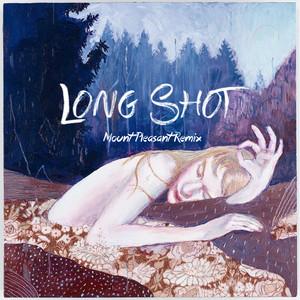 Long Shot (Mount Pleasant Remix)