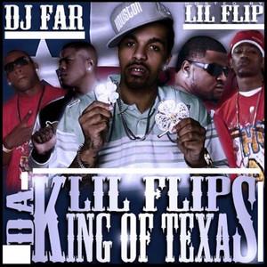 Lil Flip Da King Of Texas