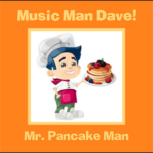 Mr. Pancake Man
