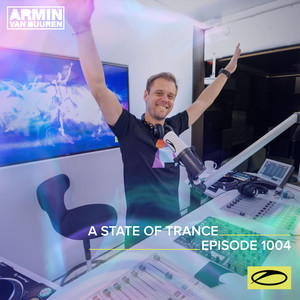 ASOT 1004 - A State Of Trance Episode 1004 album