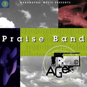 Praise Band 7 - Rock Of Ages album