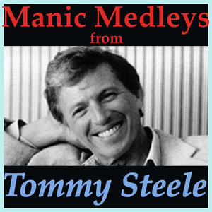 Manic Medleys from Tommy Steele album