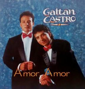 Amor amor - Gaitán Castro