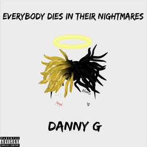 Everybody Dies in Their Nightmares