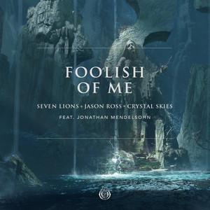 Foolish Of Me (feat. Jonathan Mendelsohn)