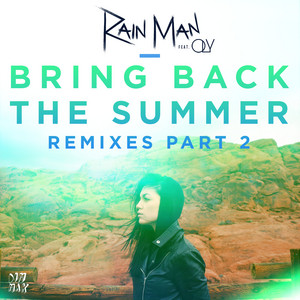 Bring Back the Summer (feat. OLY) [Remixes - Part 2]