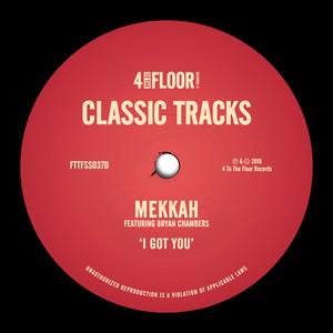 Mekkah Feat B Chambers –  I Got You (Studio Acapella)